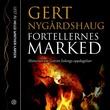 """""""Fortellernes marked - historien om Gotvin Solengs oppdagelser"""" av Gert Nygårdshaug"""