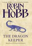 """Dragon keeper - the rain wild chronicles 1"" av Robin Hobb"
