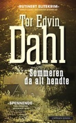 """""""Sommeren da alt hendte - kriminalroman"""" av Tor Edvin Dahl"""
