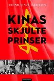 """""""Kinas skjulte prinser"""" av Trond Einar Jacobsen"""