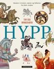 """""""Hypp - hesten i eventyr, myter og folketro fra hele verden"""" av Tor Åge Bringsværd"""
