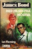 """""""Med hilsen fra Moskva"""" av Ian Fleming"""