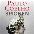 """""""Spionen - en roman om Mata Hari"""" av Paulo Coelho"""