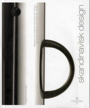 """""""Skandinavisk design - klassisk og moderne skandinavisk design og dens innflytelse på resten av verden"""" av Ingrid Sommar"""