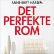 """""""Det perfekte rom"""" av Anne-Britt Harsem"""