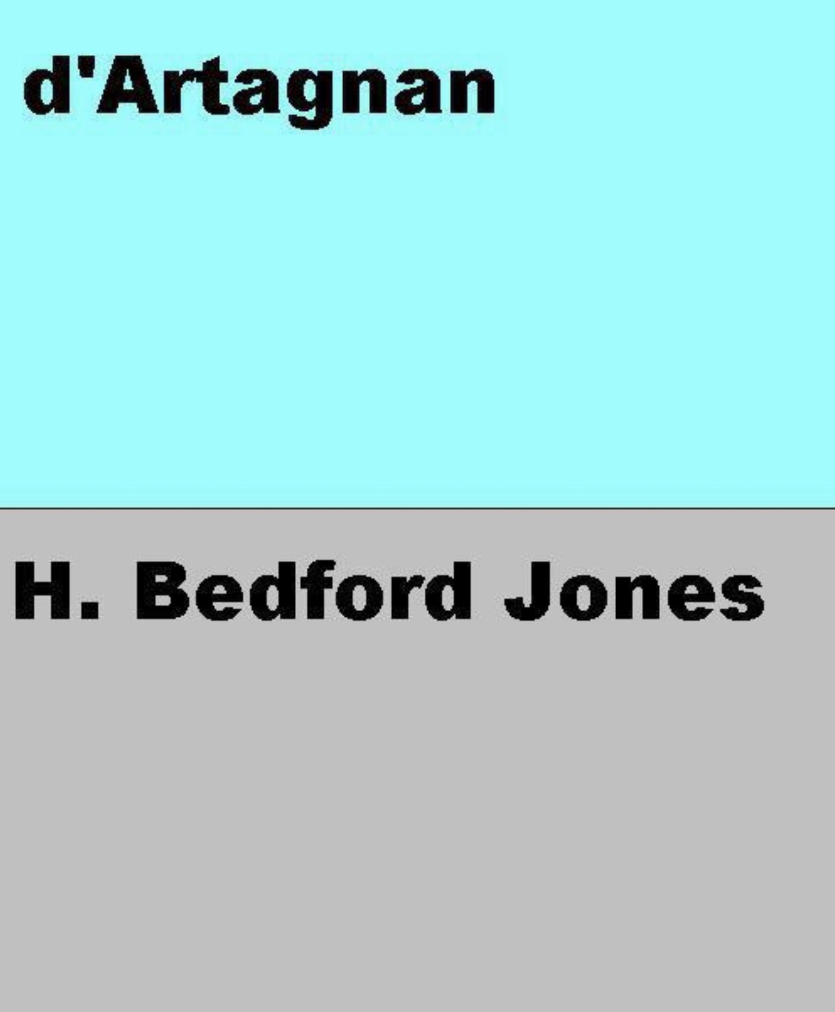 """""""D'Artagnan"""" av H. Bedford Jones"""