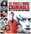 """""""The World's Worst Criminals - An A-Z of Evil Men and Women"""" av Charlotte Greig"""