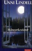 """Måneorkesteret"" av Unni Lindell"
