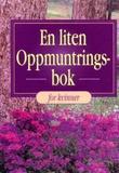 """""""En liten oppmuntringsbok for kvinner"""" av Elisiv Stenersen"""