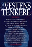 """""""Vestens tenkere. Bd. 3 - fra Freud til Baudrillard"""" av Trond Berg Eriksen"""