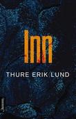 """""""Inn roman"""" av Thure Erik Lund"""
