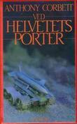 """""""Ved helvetes porter"""" av Anthony Corbett"""
