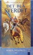 """""""Det blå sverdet - første fortelling om Damaria"""" av Robin McKinley"""
