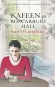 """Kafeen på Roscarbury Hall"" av Ann O'Loughlin"