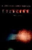 """""""Evercity - roman"""" av Bjørn Andreas Bull-Hansen"""