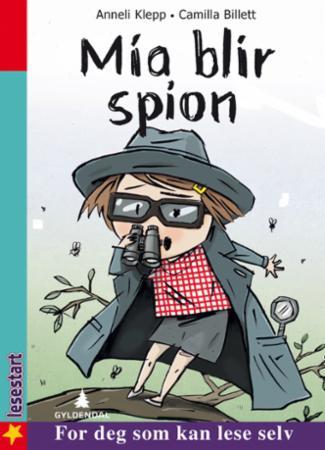 """""""Mia blir spion"""" av Anneli Klepp"""