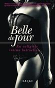 """""""En callgirls intime betroelser"""" av Belle De Jour"""