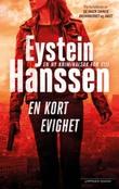 """En kort evighet"" av Eystein Hanssen"