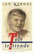 """""""Tolv i det trettende"""" av Jan Myrdal"""