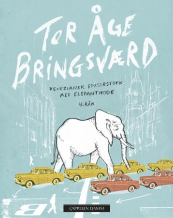 """""""Veneziansk spaserstokk med elefanthode - 4. råk"""" av Tor Åge Bringsværd"""