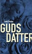 """""""Guds datter"""" av Lewis Perdue"""