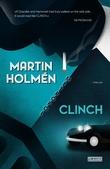 """""""Clinch"""" av Martin Holmén"""