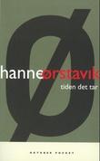 """""""Tiden det tar"""" av Hanne Ørstavik"""