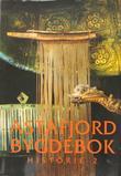 """""""Astafjord bygdebok 2 - Astafjord ca 1570-ca. 1730"""" av Lars Ivar Hansen"""