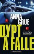 """""""Dypt å falle"""" av Anna Grue"""