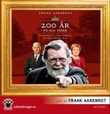 """""""200 år på 200 sider - en kavalkade over Norges historie etter 1814"""" av Frank Aarebrot"""