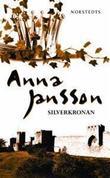 """""""Silverkronan """" av Anna Jansson"""