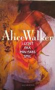 """""""I lyset fra min fars smil"""" av Alice Walker"""