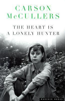 """""""The Heart Is a Lonely Hunter By Carson Mccullers"""" av Carson McCullers"""
