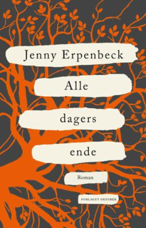 """""""Alle dagers ende"""" av Jenny Erpenbeck"""