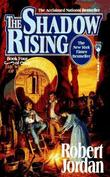 """The shadow rising book four of The wheel of time"" av Robert Jordan"