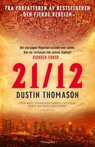 """""""12-21"""" av Dustin Thomason"""