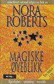 """""""Magiske øyeblikk"""" av Nora Roberts"""