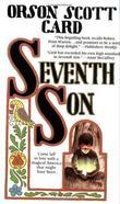 """Seventh Son (Tales of Alvin Maker, Book 1)"" av Orson Scott Card"