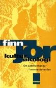 """""""Kulturøkologi - om sammenhenger i menneskeverden"""" av Finn Jor"""