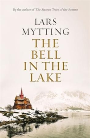 """""""The bell in the lake"""" av Lars Mytting"""