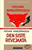 """""""Den siste revejakta - roman"""" av Ingvar Ambjørnsen"""
