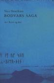 """""""Ravn og due - Bodvars saga"""" av Vera Henriksen"""