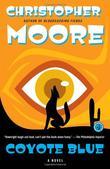 """""""Coyote Blue A Novel"""" av Christopher Moore"""