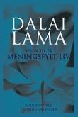 """""""Veien til et meningsfylt liv - buddhistiske treningsmetoder"""" av Dalai Lama"""