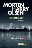 """Mississippi"" av Morten Harry Olsen"