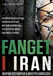 """Fanget i Iran"" av Maryam Rostampour"
