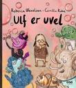 """""""Ulf er uvel"""" av Rebecca Wexelsen"""
