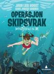 """""""Operasjon Skipsvrak"""" av Jørn Lier Horst"""