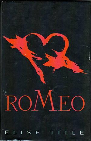 """""""Romeo"""" av Elise Title"""