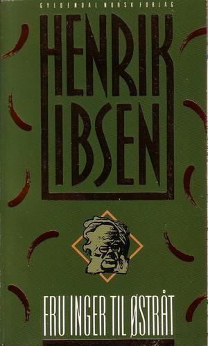 """""""Fru Inger til Østråt"""" av Henrik Ibsen"""